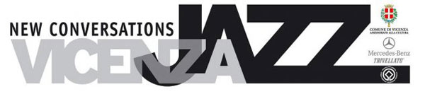 New Conversations - Vicenza Jazz