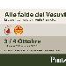 3 e 4 Ottobre - San Sebastiano al Vesuvio (NA) - Alle falde del Vesuvio