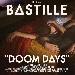 Bastille Doom Days - - - Fotografia inserita il giorno 15-06-2019 alle ore 12:50:57 da musica