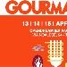 13-14-15 Aprile - Opendream (ex Pagnossin) - Treviso - Gourmandia