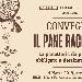 19/03 - Libera Università di Lingue e Comunicazione - Milano - Il Pane racconta: la panetteria da passaggio obbligato a destination point