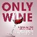 Only Wine - - - Fotografia inserita il giorno 18-06-2021 alle ore 10:21:33 da faraone