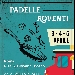 Dal 3 al 5 Aprile - Piazza San Giovanni Bosco - Roma - Padelle Roventi