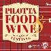 Pilotta Food Wine Festival - - - Fotografia inserita il giorno 21-09-2019 alle ore 14:17:29 da faraone
