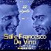Sal e Francesco Da Vinci in concerto - - - Fotografia inserita il giorno 20-08-2019 alle ore 19:02:01 da jimih