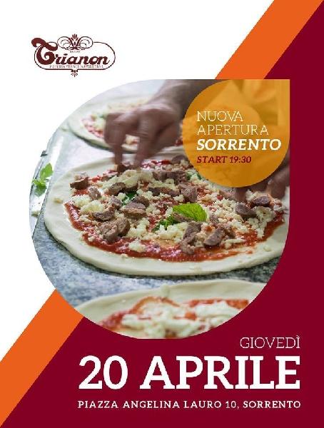 Il giorno 20 Aprile 2017 ore 19,30. Inaugurazione Pizzeria Trianon da Ciro a Sorrento