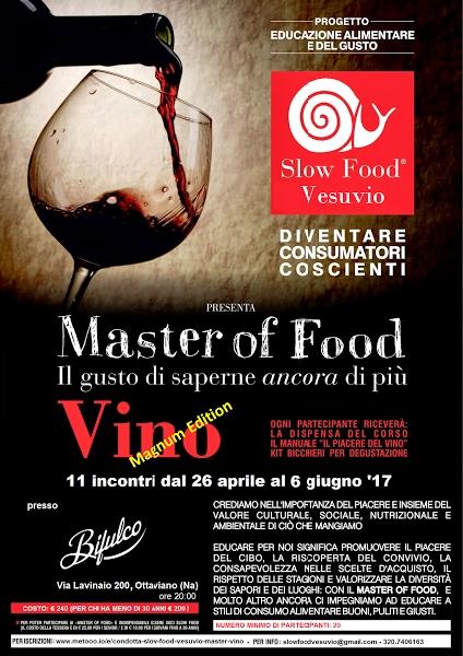 Dal 26 Aprile al 6 Giugno 2017. Master della Sloow  Food ad  Ottaviano