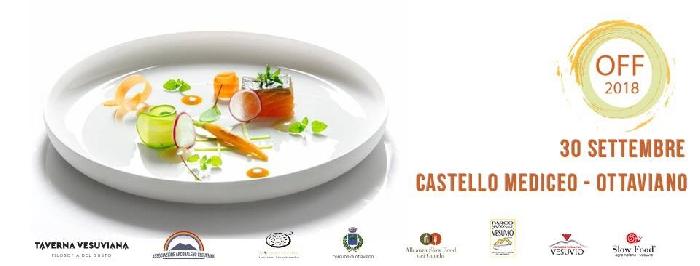 30/09 - Castello Mediceo - Ottaviano (NA) - Ottaviano Food Festival 2018