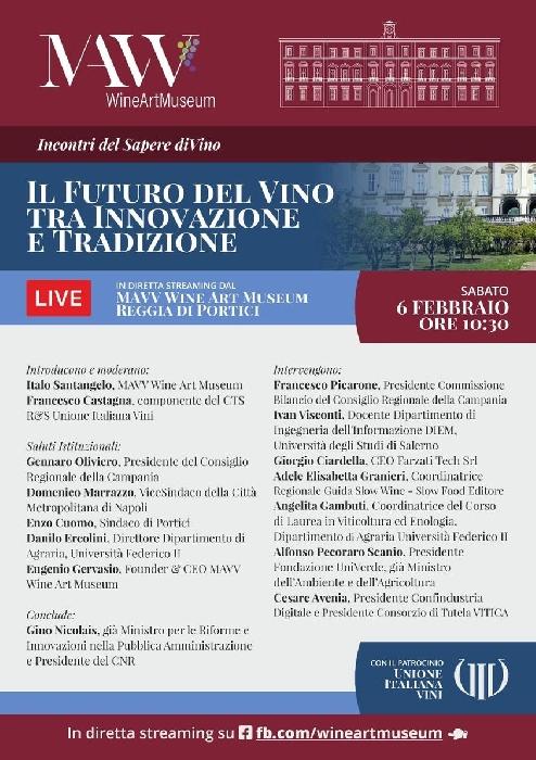 06/02 IL FUTURO DEL VINO TRA INNOVAZIONE E TRADIZIONE  incontro sul tema in diretta streamig Canali social MAVV Wine Art Museum