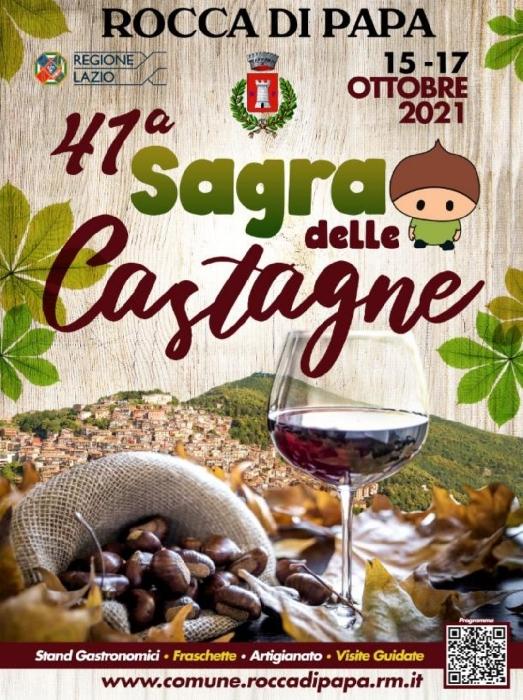 Dal 15 al 17 Ottobre - Rocca di Papa (RM) - 41ª Sagra delle Castagne