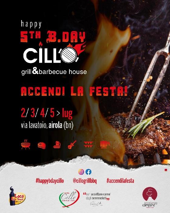 Dal 2 al 5 Luglio - Airola (BN) - 5th B.Day Cillo - Accendi la Festa!