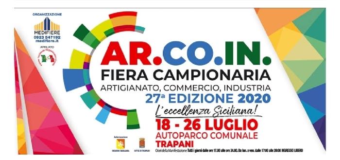 Dal 18 al 26 luglio - Autoparco Comunale - Trapani  - Ar.Co.In. Fiera Campionaria, Artigianato, Commercio, Industria 27ª Edizione 2020