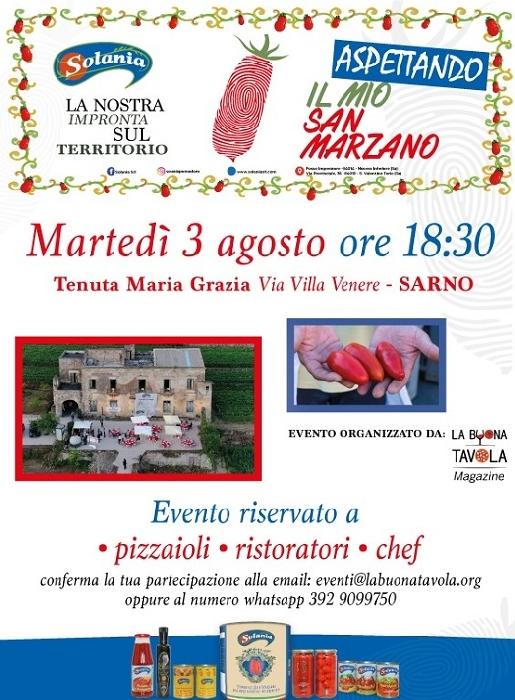 Aspettando...Il Mio San Marzano si terrà martedì 3 agosto alle ore 18.30 presso Villa Maria Grazia in via Villa Venere, Sarno (SA)