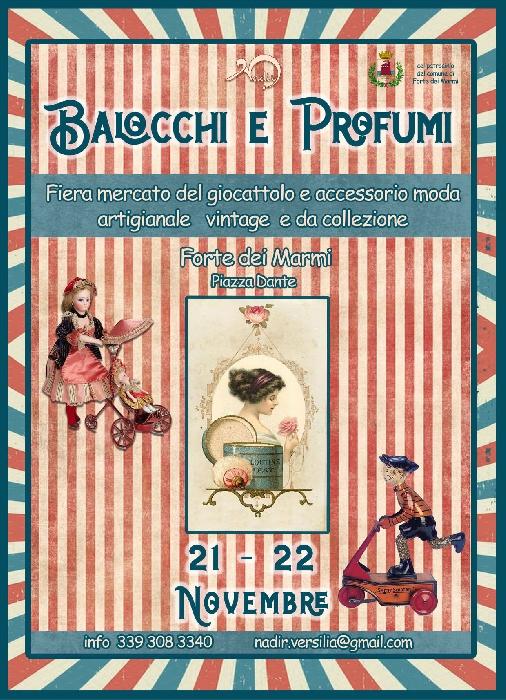 21 e 22 Novembre - Piazza Dante - Forte dei Marmi (LU) - Balocchi e Profumi