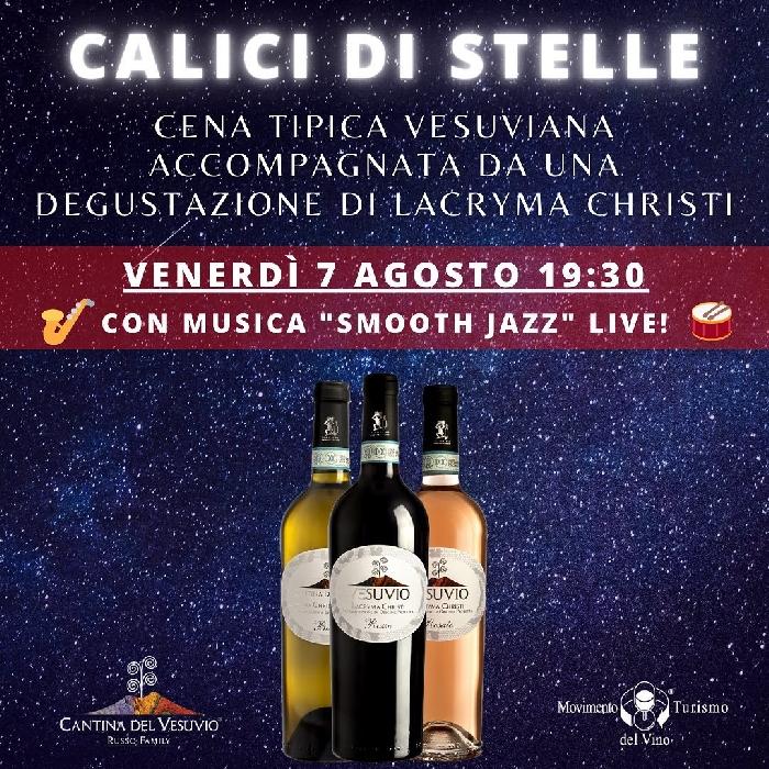 07/08 - Cantina del Vesuvio - Trecase (NA) - Calici di Stelle con musica Smoot Jazz live