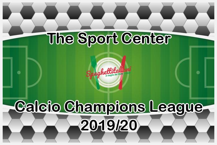 Sorteggio fase finale della Champions League 2019/20