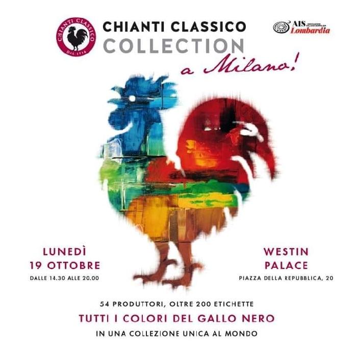 19/10 - Westin Palace - Milano - Chianti Classico Collection a Milano, Tutti i colori del Gallo Nero