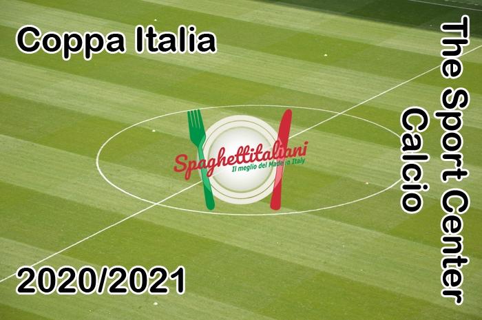 Risultati partite di ritorno delle Semifinali di Coppa Italia 2020/21