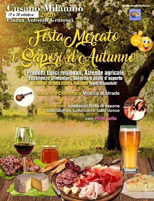 17 e 18 Ottobre - Piazza Antonio Gramsci - Cusano milanino (MI) - Festa Mercato I Sapori d