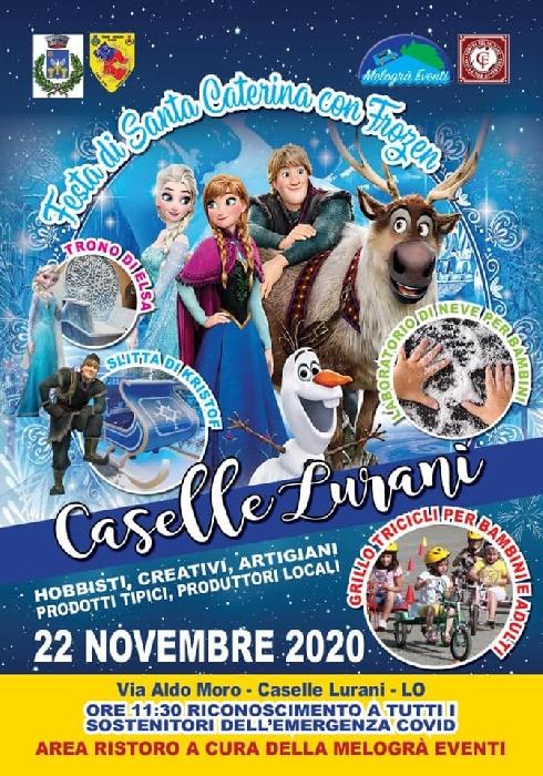 22/11 - Via Aldo Moro - Caselle Lurano (LO) - Festa di Santa Caterina con Frozen