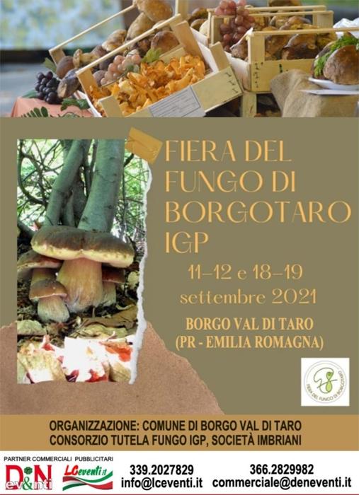 11-12 e 18-19 Settembre - Borgo val di Taro (PR) - Fiera del Fungo di Borgotaro