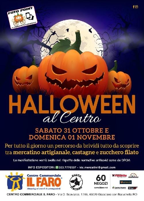 31/10 e 01/11 - Centro Commerciale Il Faro - Giacciano con Baruchella (RO) - Halloween al Centro