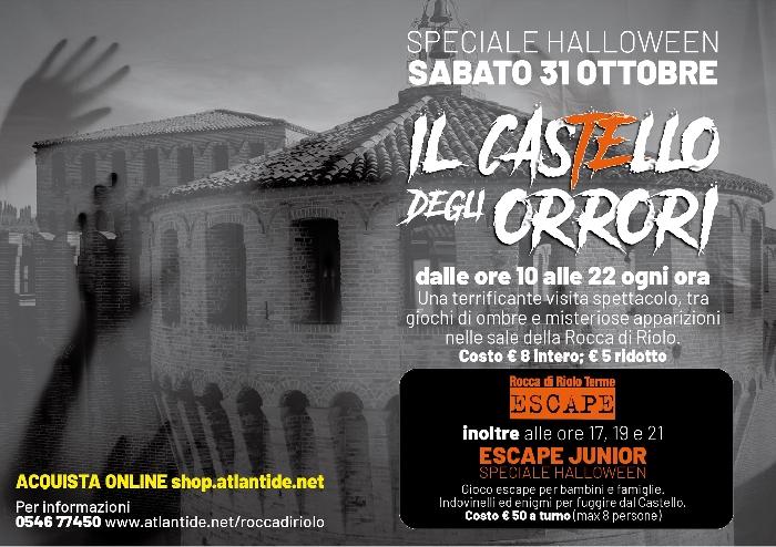 31/10 - Rocca di Riolo - Riolo Terme (RA) - Il Castello degli Orrori, speciale Halloween