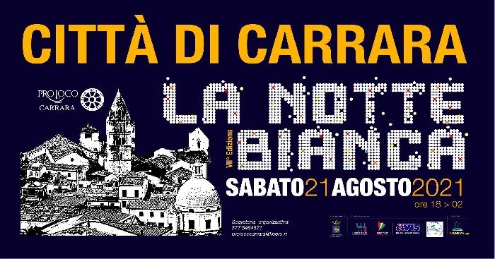 21/08 - Carrara (MS) - La Notte Bianca - VII Edizione