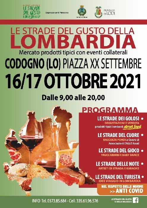 16 e 17 Ottobre - Piazza XX Settembre - Codogno (LO) - Le Strade del Gusto della Lombardia