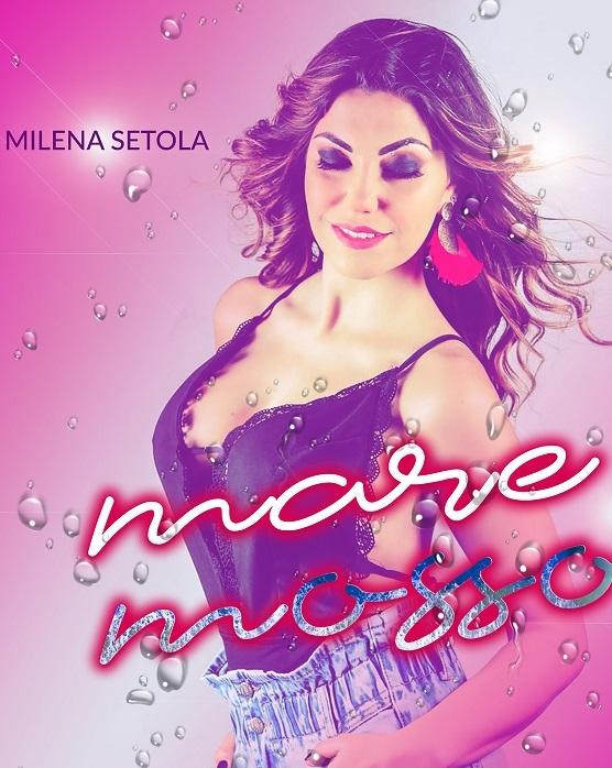 Il nuovo singolo di Milena Setola, Il ritorno alla musica (e ai live) della cantante partenopea