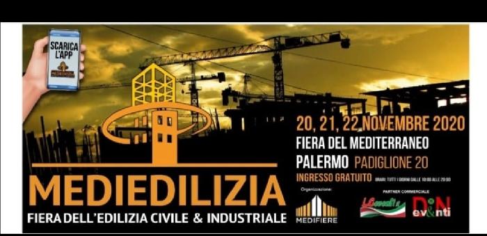 Dal 20 al 22 novembre - Fiera del Mediterraneo - Padiglione 20 - Palermo - Mediedilizia, Fiera dell