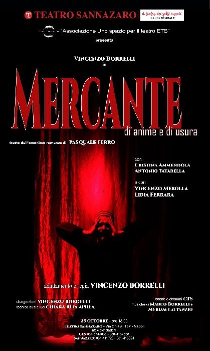 25/10 - Teatro Sannazzaro - Napoli - Vincenzo Borrelli in Mercante di anime e di usura