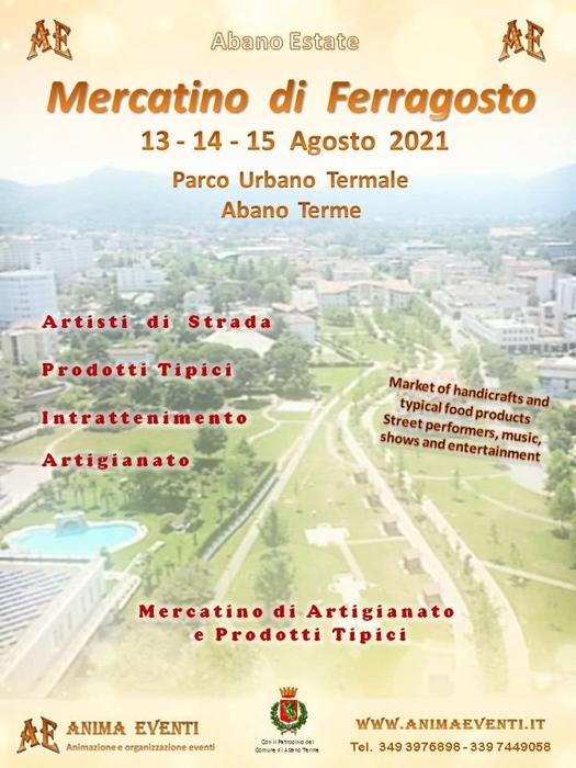 Dal 3 al 15 Agosto - Parco Urbano Termale - Abano Terme (PD) - Mercatino di Ferragosto