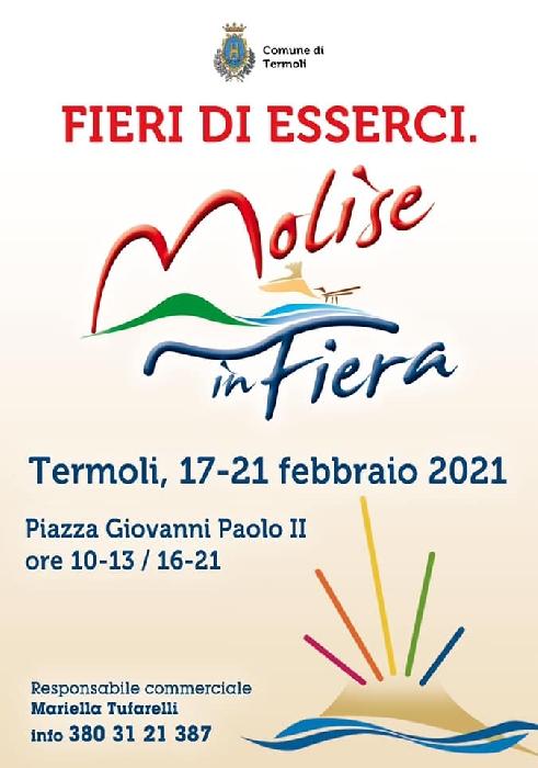 Dal 17 al 21 Febbraio 2021 - Piazza Giovanni XXIII - Termoli (CB) - Molise in Fiera
