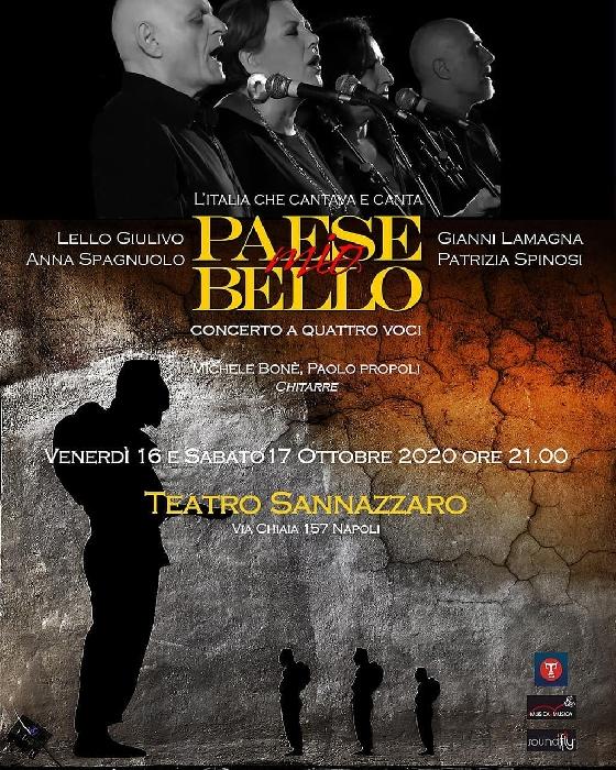 16 e 17 Ottobre - Teatro Sannazzaro - Napoli - Paese mio bello, concerto a 4 voci con Lello Giulivo, Gianni Lamagna, Anna Spagnuolo e Patrizia Spinosi