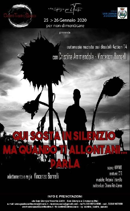 25 e 26 Gennaio - Centro Teatro Spazio - San Giorgio a Cremano (NA) - Qui sosta in silenzio ma quando ti allontani... parla