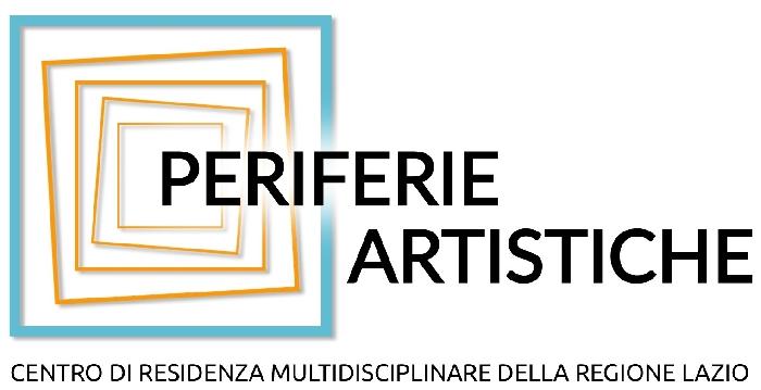 Periferie Artistiche, centro di residenza multidisciplinare della Regione Lazio