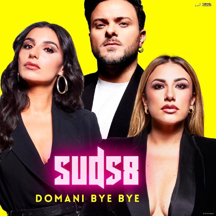SUD58 - Domani bye bye