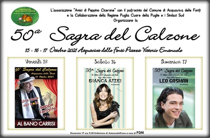 Dal 15 al 17 Ottobre - Piazza Vittorio Emanuele - Acquaviva delle Fonti (BA) - 50ª Sagra del Calzone