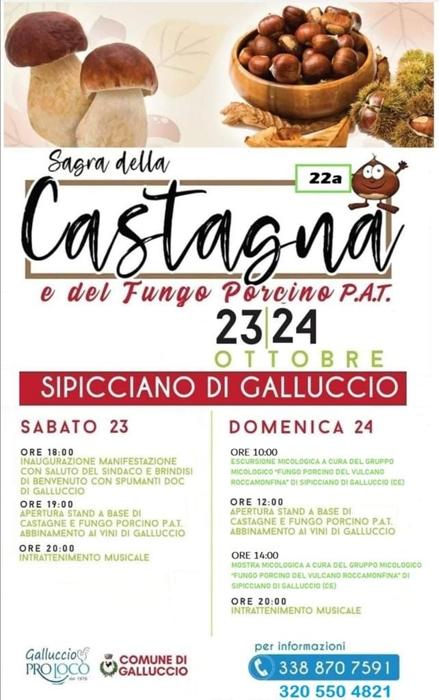 23 e 24 Ottobre - Sipicciano di Galluccio (CE) - Sagra della Castagna e del Fungo Porcino P.A.T.