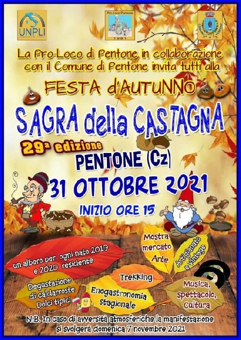 31/10 - Pentone (CZ) - Sagra della Castagna