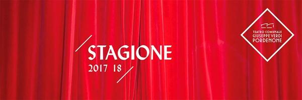 Stagione 2017/2018 del Teatro Verdi di Pordenone