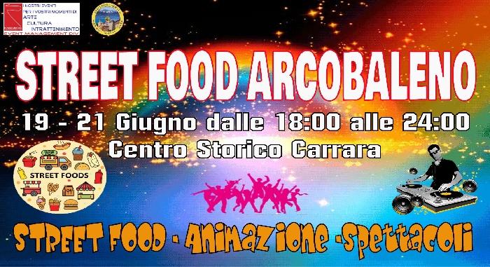Dal 19 al 21 Giugno - Centro Storico - Carrara (MC) - Street Food Arcobaleno