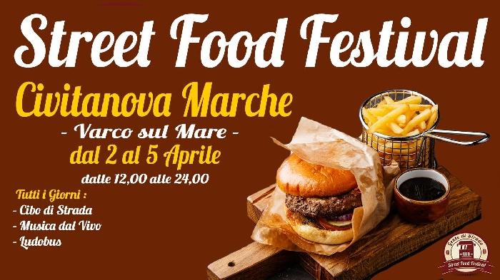 Dal 2 al 5 Aprile - Civitanova Marche (MC) - Street Food Festival