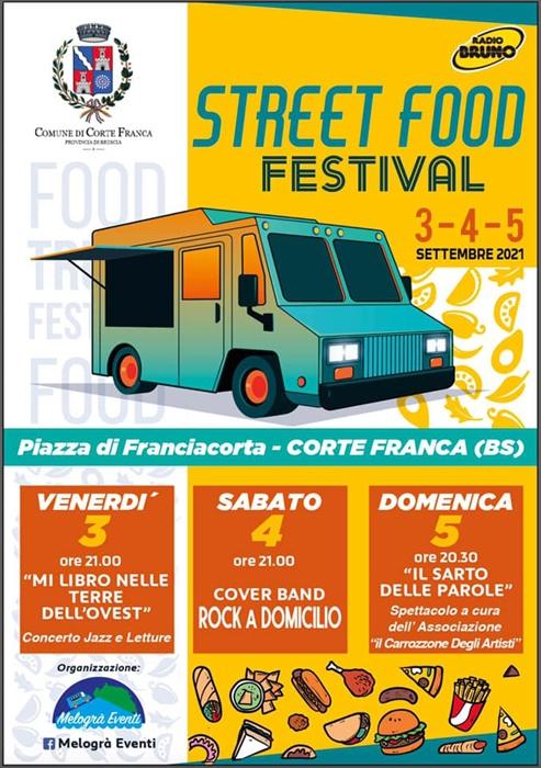 Dal 3 al 5 Settembre - Piazza di Franciacorta - Corte Franca (BS) - Street Food Festival