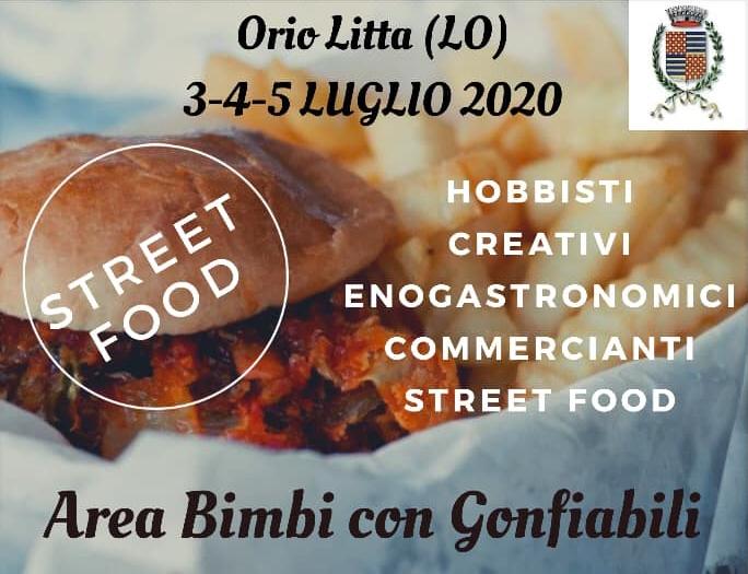 Dal 3 al 5 Luglio - Orio Litta (LO) - Street Food