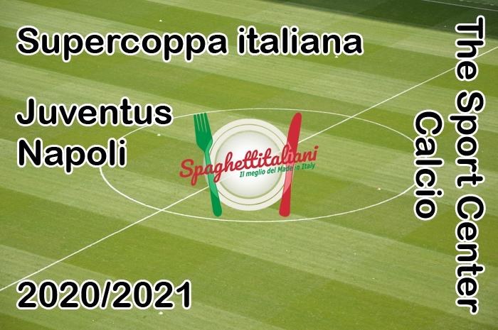 La Juventus batte il Napoli 2-0 e vince la Supercoppa italiana