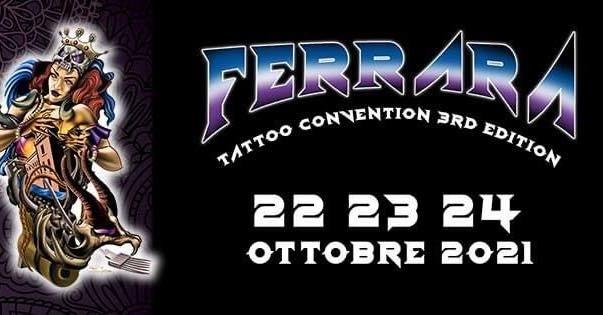 Dal 22 al 24 ottobre - Ferrara - Tattoo Convention III Edizione