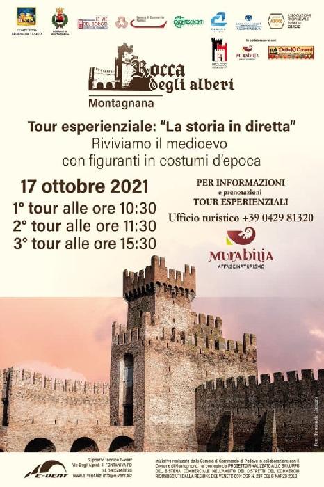 17/10 - Rocca degli Alberi - Montagnana (PD) - Tour esperenziale: la storia in diretta