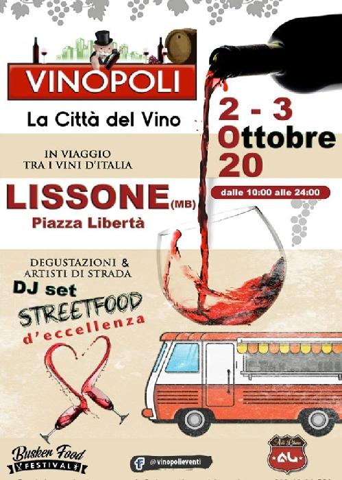 2 e 3 Ottobre - Lissone (MB) - Vinopoli, la Città del Vino